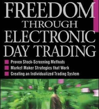 Financial Freedom Through Electronic Day Trading