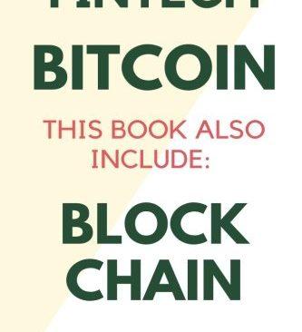 Fintech: Financial Technology - 2 Manuscripts - Bitcoin & Blockchain