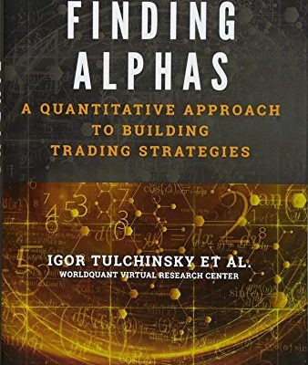 Finding Alphas: A Quantitative Approach to Building Trading Strategies