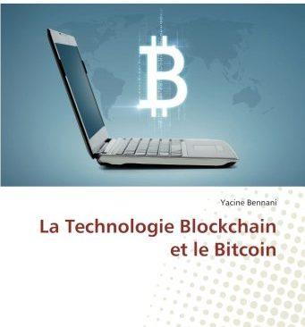 La Technologie Blockchain et le Bitcoin (French Edition)